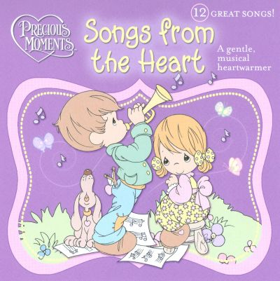 Precious Moments: Songs from the Heart