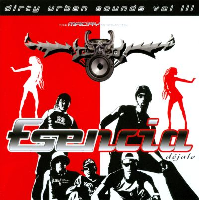 Dirty Urban Sounds, Vol. 3: Esencia: Déjalo