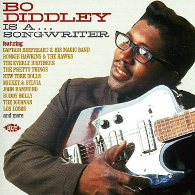 Bo Diddley Is a Songwriter [Ace]
