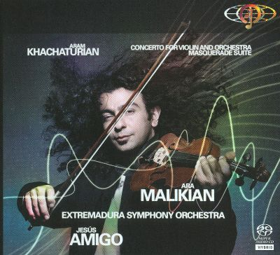Khachaturian: Concerto for Violin and Orchestra; Masquerade Suite