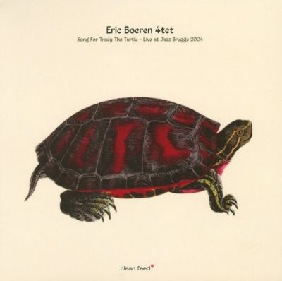 Song for Tracy the Turtle: Live at Jazz Brugge 2004