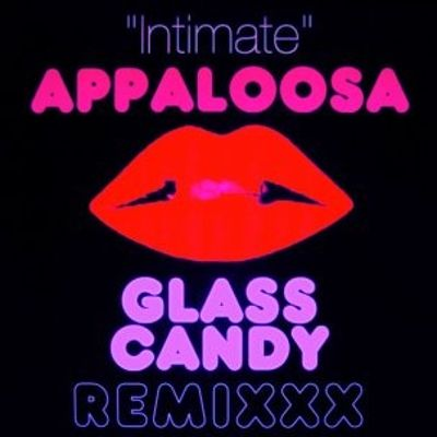 Intimate (Glass Candy Remix)