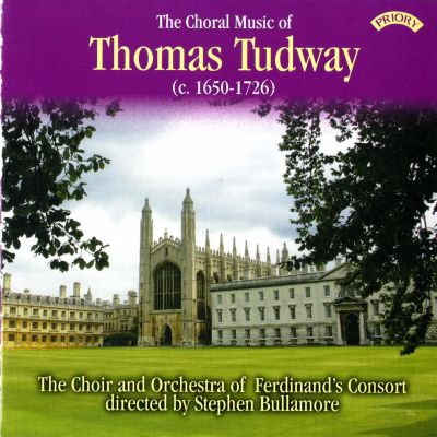 The Choral Music of Thomas Tudway