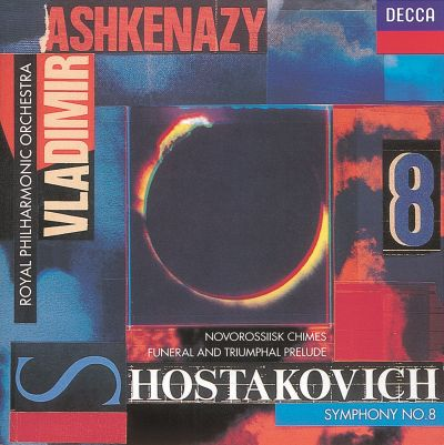 Shostakovich: Symphony No. 8; Novorssiisk Chimes; Funeral and Triumphal Prelude