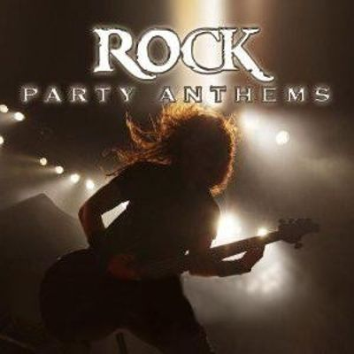 Rock Party Anthems