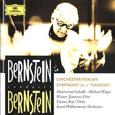 Bernstein: Chichester Psalms; Symphony No. 3