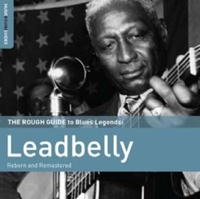 The Rough Guide to Blues Legends: Leadbelly