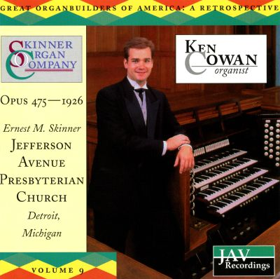 Great Organ Builders of America: A Retrospective, Vol. 9