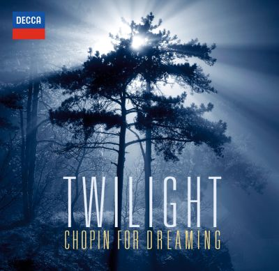 Twilight: Chopin for Dreaming