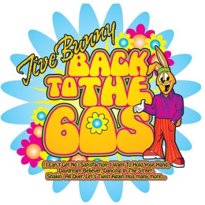 Jive Bunny: Back to the 60's