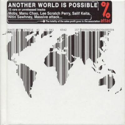 Attac: Another World Is Possible - Various Artists ...