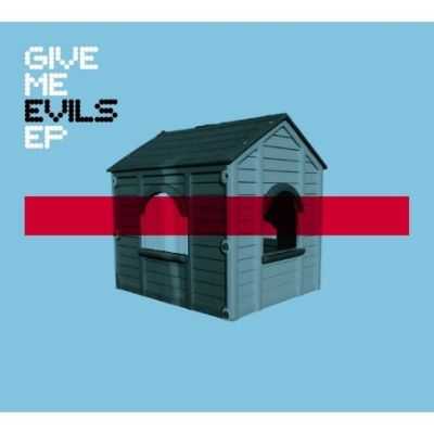 Give Me Evils EP
