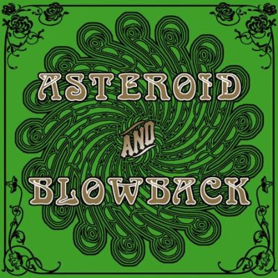 Asteroid/Blowback