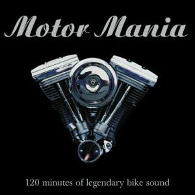 Motor Mania: 120 Minutes of Legendary Bands