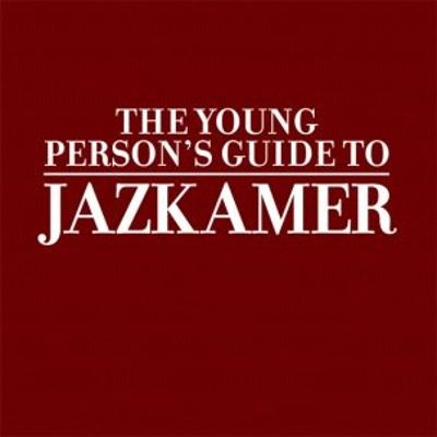 The Young Person's Guide To Jazkamer