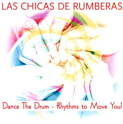 Dance The Drum: Rhythms To Move You!