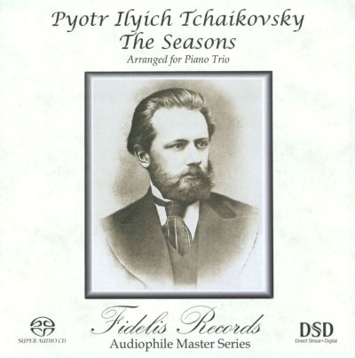 Pyotr Ilyich Tchaikovsky: The Seasons arranged for Piano Trio