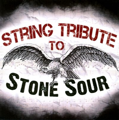 String Tribute to Stone Sour