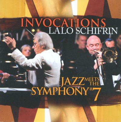 Invocations: Jazz Meets the Symphony No. 7