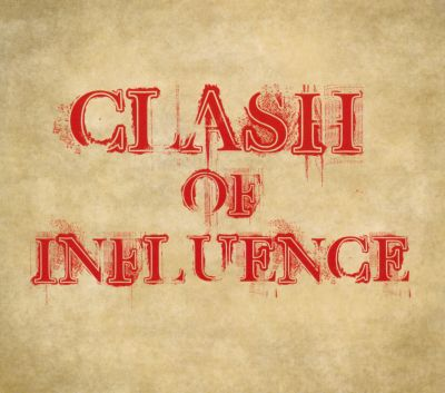 Clash of Influence