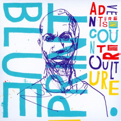 Blueprint album discography allmusic adventures in counter culture malvernweather Choice Image