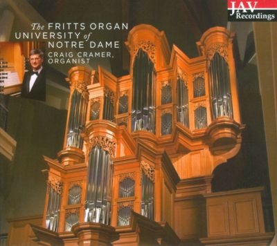The Fritts Organ, University of Notre Dame
