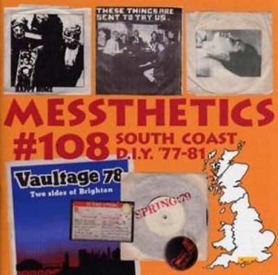 Messthetics #108 - DIY and (Very) Indie Post Punk From the South Coast 1977-81, Vol. 1: Bournemouth-To-Brighton