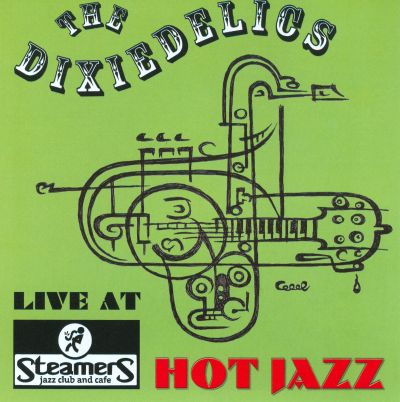 Live At Steamers: Hot Jazz