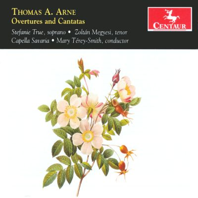 Thomas Arne: Overtures and Cantatas