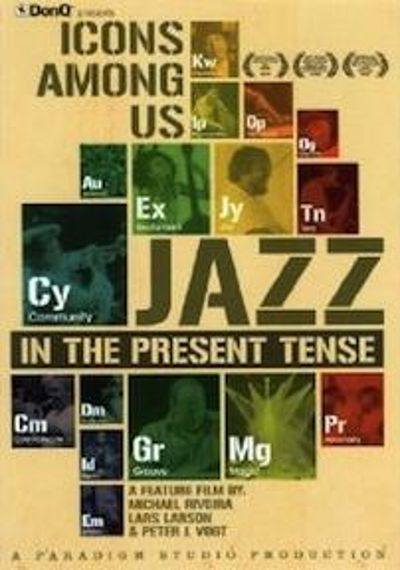 Icons Among Us: Jazz in the Present Tense [DVD]