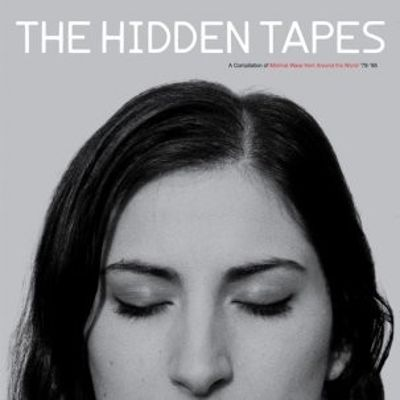The Hidden Tapes LP (Minimal Wave From Around World '79-'85)