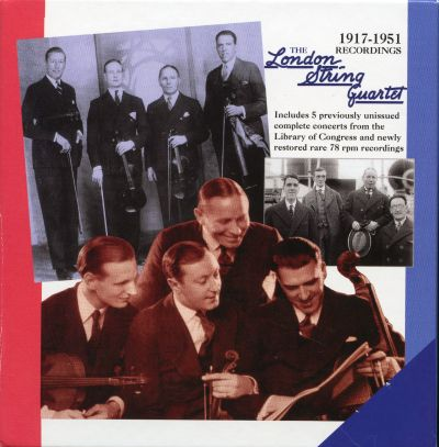 The London String Quartet: 1917-1951 Recordings