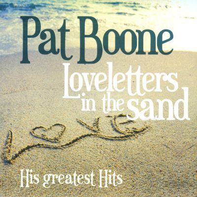 Loveletters in the Sand: His Greatest Hits - Pat Boone | Songs ...