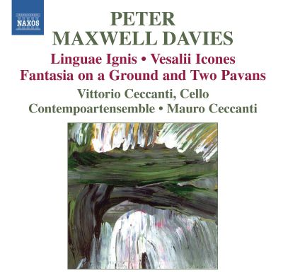 Peter Maxwell Davies: Linguae Igni; Vesalii Icones; Fantasia on a Ground and Two Pavans