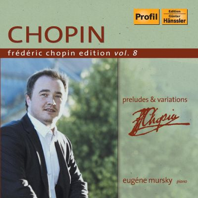 Chopin: Preludes; Variations
