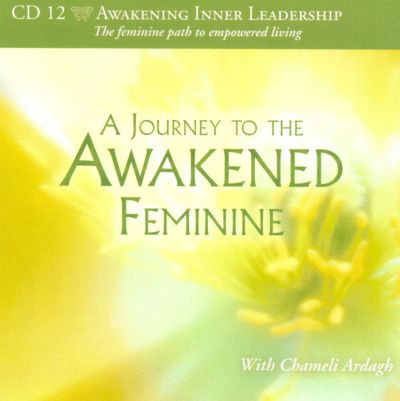 A  Journey to the Awakened Female