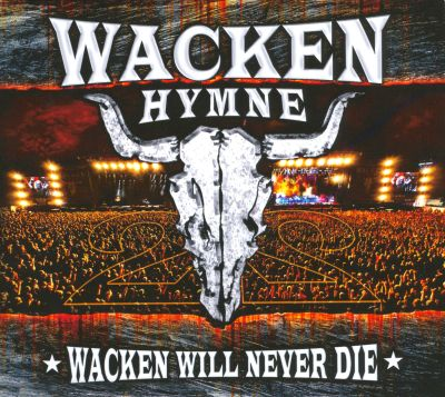 Wacken Will Never Die