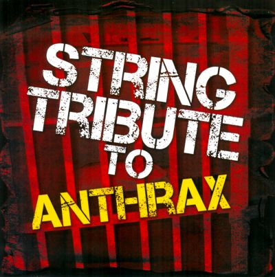 String Tribute to Anthrax