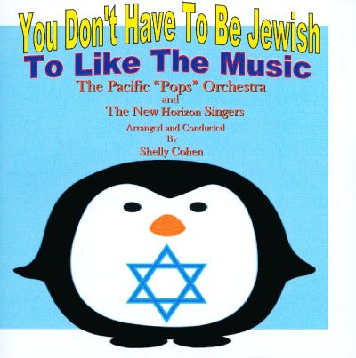 You Don't Have to Be Jewish to Like the Music