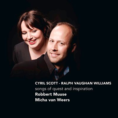 Cyril Scott, Ralph Vaughan Williams: Songs of Quest & Inspiration