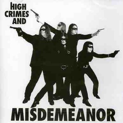 High Crimes and Misdemeanor