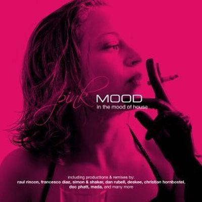 Pink Mood: In the Mood of House