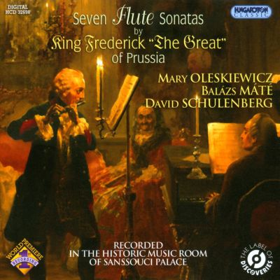 """Seven Flute Sonatas by King Frederick """"The Great"""" of Prussia"""