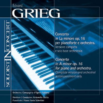 Grieg: Piano Concerto (Complete version and orchestral accompaniment only)