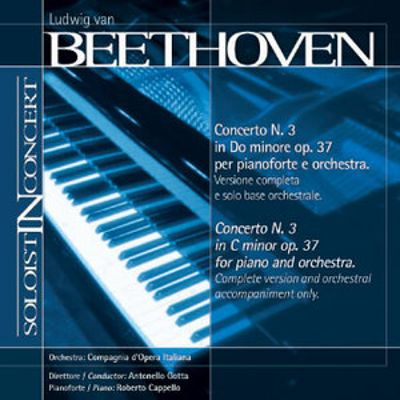 Beethoven: Piano Concerto No. 3 (Complete version and orchestral accompaniment only)