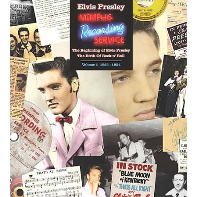 Memphis Recording Service, Vol. 1: 1953-1954 - The Beginning Of Elvis Presley: The Birth Of Rock 'n' Roll