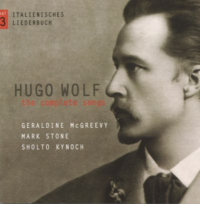Hugo Wolf: The Complete Songs, Vol. 3