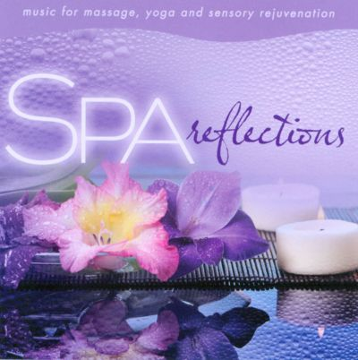 Spa: Reflections - Music for Massage
