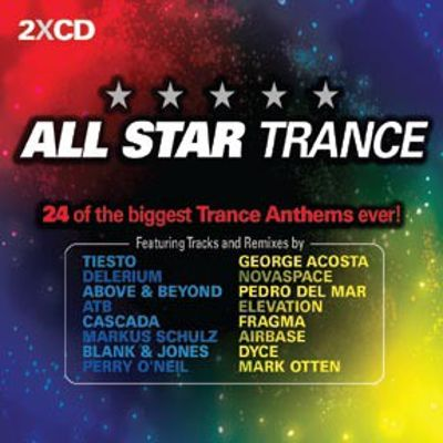 All Star Trance: 24 of the Biggest Trance Anthems Ever!