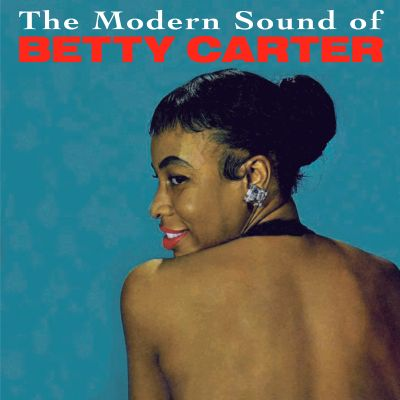The Modern Sound of Betty Carter/Out There